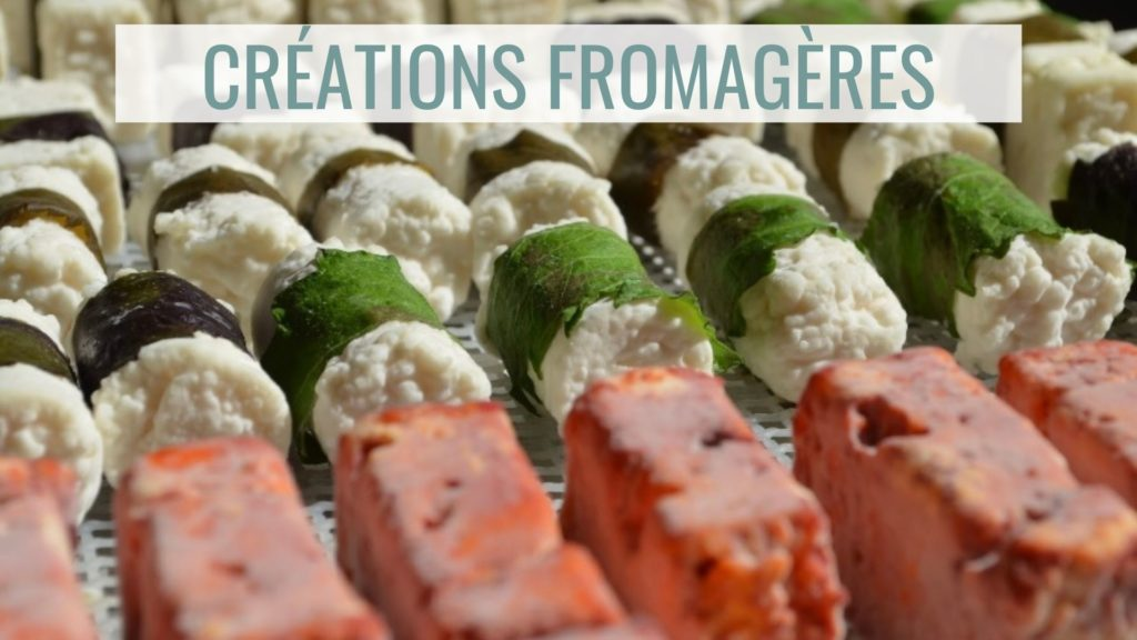 créations fromagères